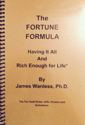 The Fortune Formula by James Wanless